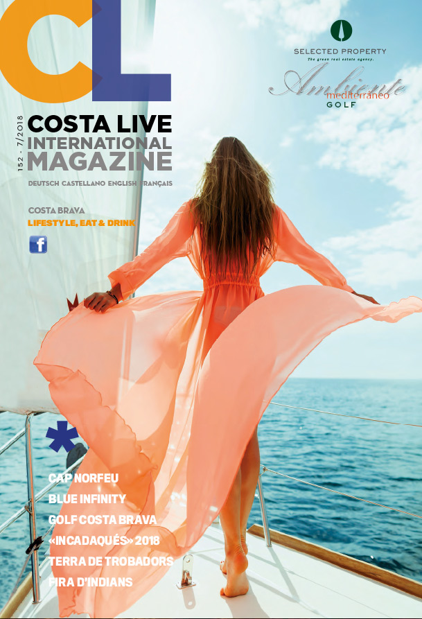Costa Live International Magazine - 7 - 2018 | Costa Brava Magazine